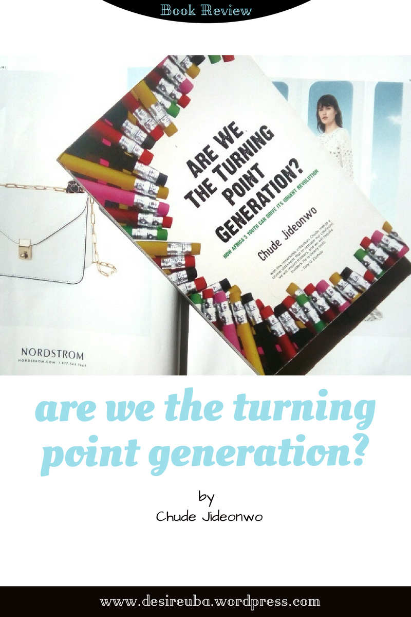 BOOK REVIEW|| 'Are We The Turning Point Generation?' by Chude Jideonwo