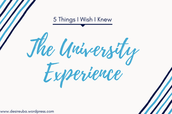 5 THINGS I WISH I KNEW || THE UNIVERSITY EXPERIENCE