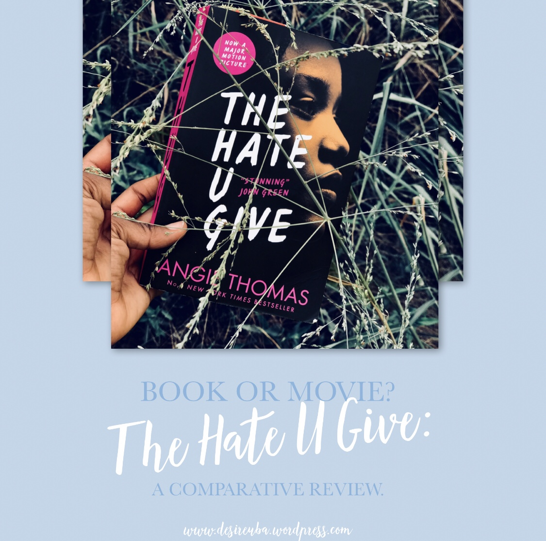 comparative review of the hate u give book movie desire uba