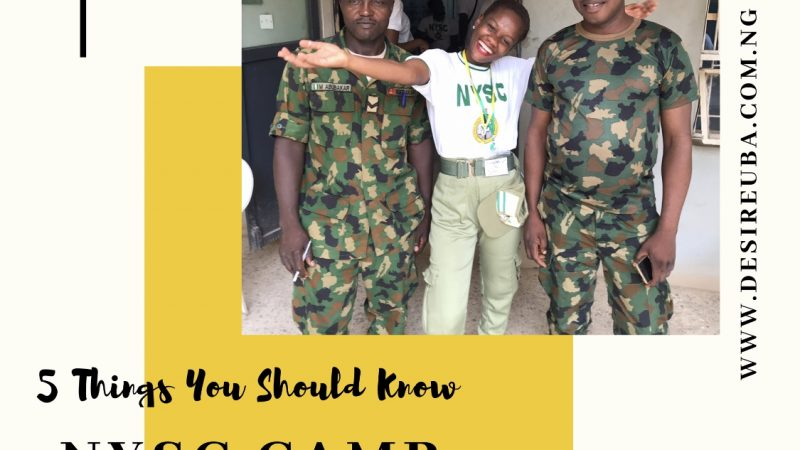 5 Things You Should Know Before Going To NYSC Camp