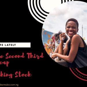 Life Lately    The Second Third Recap + Taking Stock