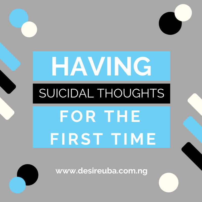 A post on what it feels like to have suicidal thoughts for the first time