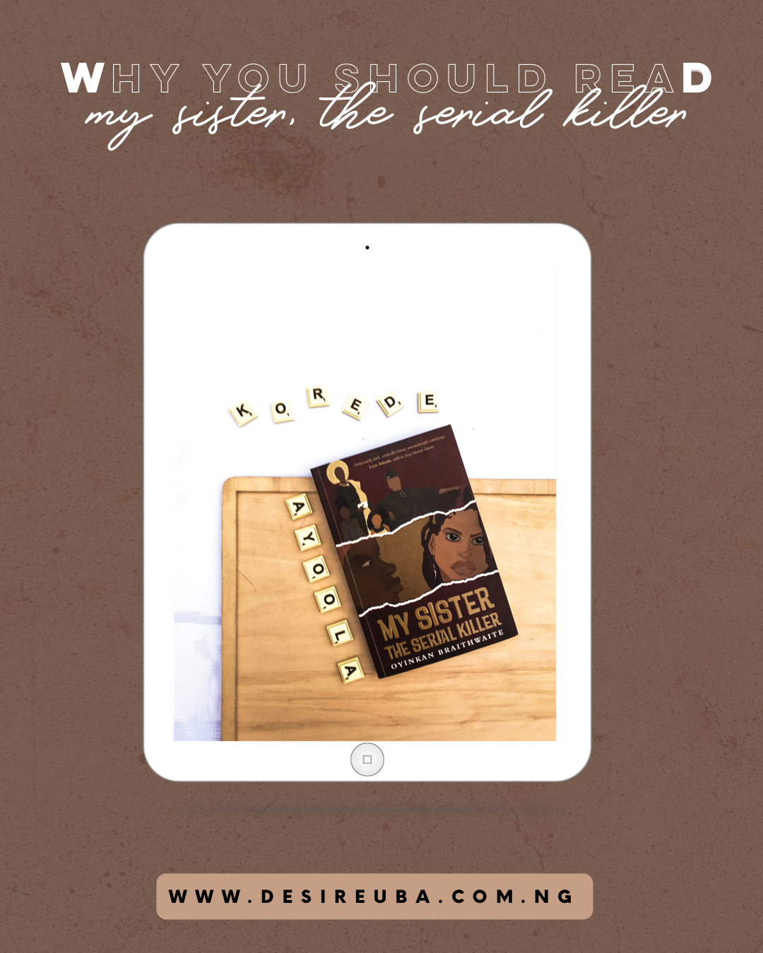 Book Review|| Why You Should Read My Sister, The Serial Killer